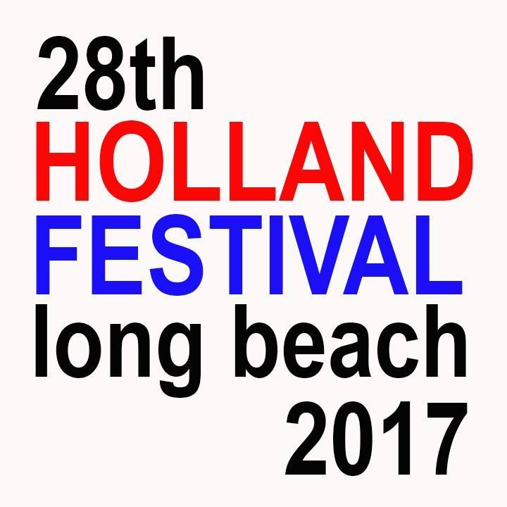 Enjoying the 28th Holland Festival Long Beach 2017